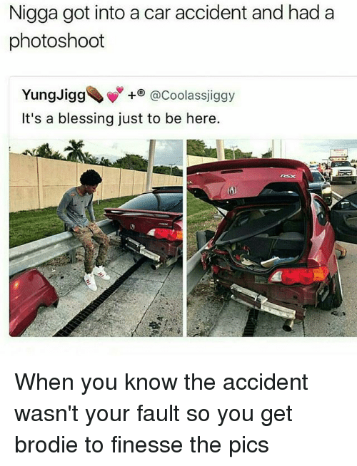 Got In A Car Accident My Fault