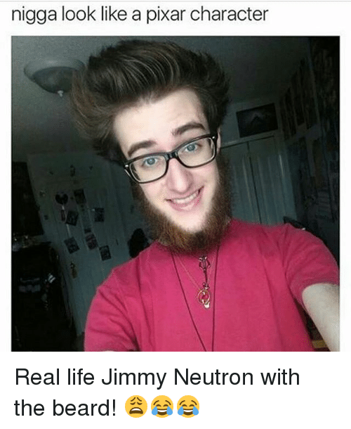 Nigga Look Like A Pixar Character Real Life Jimmy Neutron With The