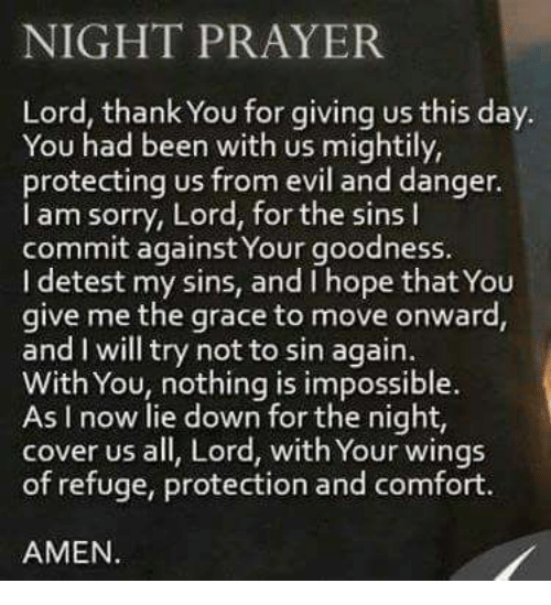 Night Prayer Lord Thank You For Giving Us This Day You Had Been With