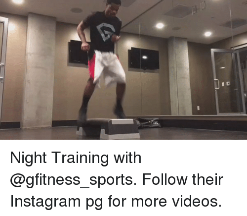 Memes, 🤖, and Sport: Night Training with @gfitness_sports. Follow their Instagram pg for more videos.