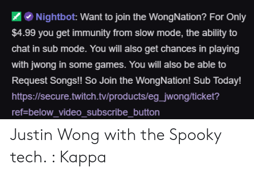 Nightbot Want to Join the WongNation? For Only $499 You Get Immunity
