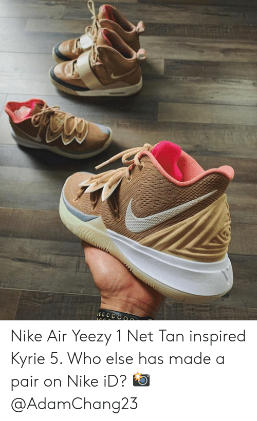 sneakers for cheap 9ddbf 428c2 Nike, Yeezy, and Air Yeezy  Nike Air Yeezy 1 Net Tan inspired Kyrie