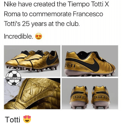 timeless design 91dcd 2d419 Nike Have Created the Tiempo Totti X Roma to Commemorate ...