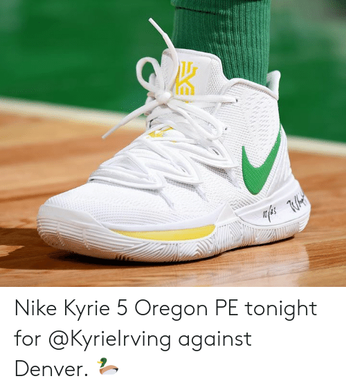 78c3739066ee Nike Kyrie 5 Oregon PE Tonight for Against Denver 🦆