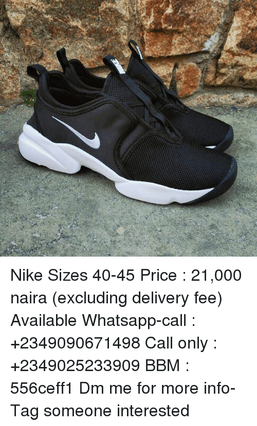 Nike Sizes 40-45 Price 21000 Naira Excluding Delivery Fee Available ... 83a4200a084b