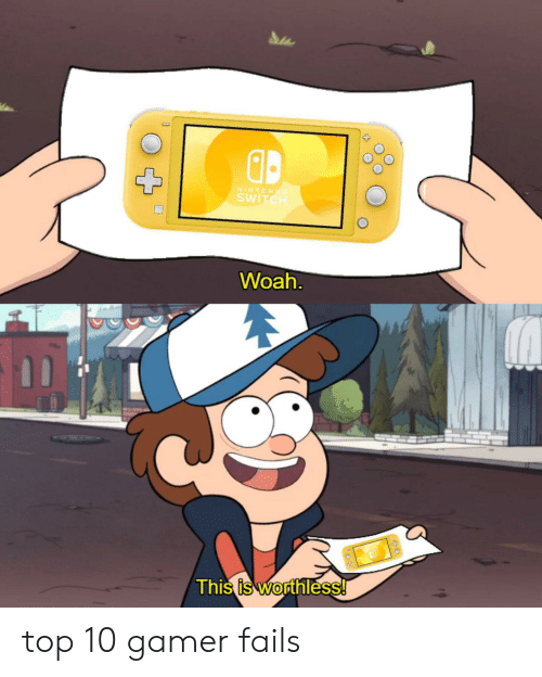 NINTEN SWITCH Woah 4 This Is Worthless! Top 10 Gamer Fails