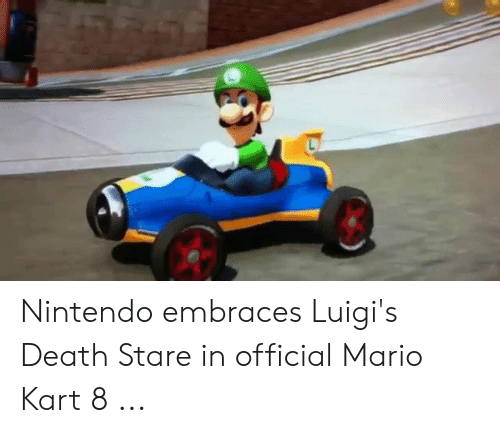 Nintendo Embraces Luigi S Death Stare In Official Mario Kart