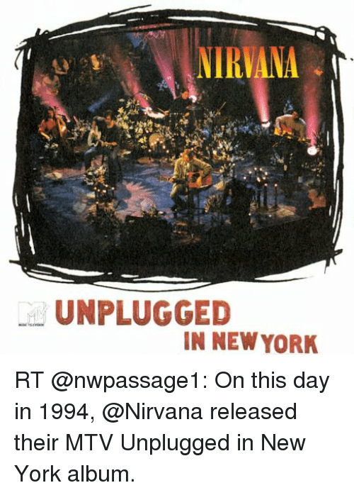 PLAYING FROM ALBUM MTV Unplugged in New York 91 UNPLUG