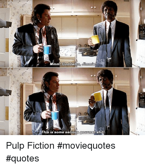 Nis Is Some Serious Gourmet \'Sh Pulp Fiction #Moviequotes ...