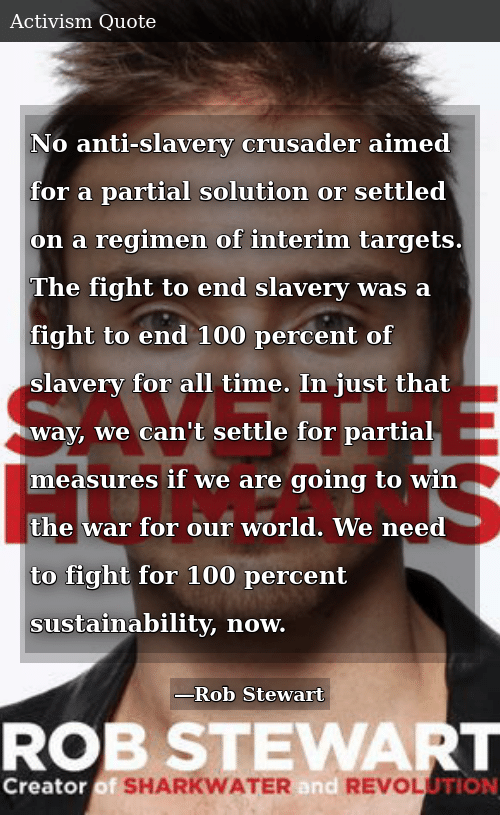 No Anti-Slavery Crusader Aimed for a Partial Solution or