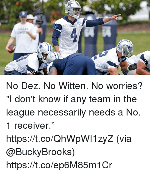"""Memes, The League, and 🤖: No Dez. No Witten. No worries?  """"I don't know if any team in the league necessarily needs a No. 1 receiver."""" https://t.co/QhWpWI1zyZ (via @BuckyBrooks) https://t.co/ep6M85m1Cr"""