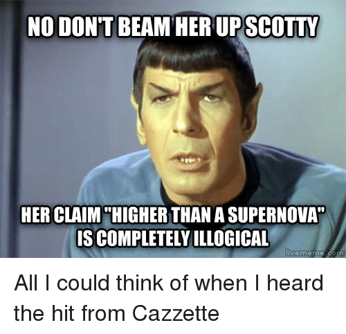 No Dont Beam Herupscotty Her Claim Higherthan A Supernova
