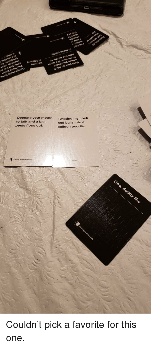 Penis, Humanity, and CardsAgainstHumanity: no eu peu Opening your mouth to  talk and