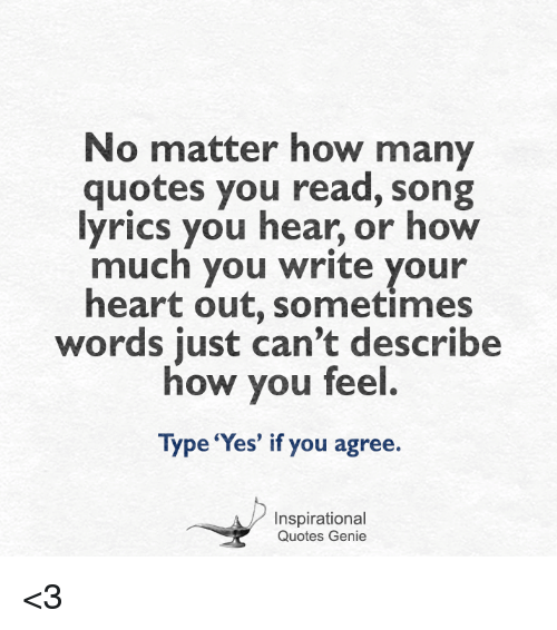 No Matter How Many Quotes You Read Song Lyrics You Hear or ...