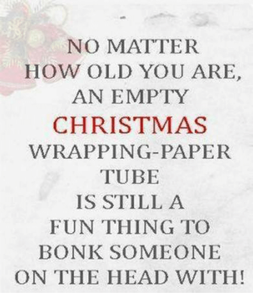 christmas head and memes no matter how old you are an empty - How Old Is Christmas