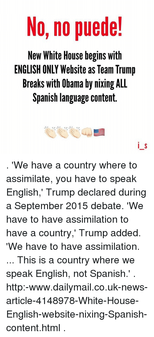 No No Puede! New White House Begins With ENGLISH ONLY