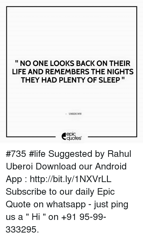 No One Looks Back On Their Life And Remembers The Nights They Had