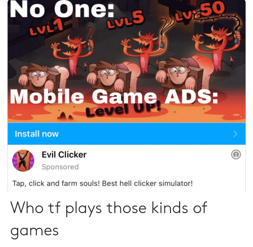 No One LVLS LVL1 Mobile Game ADS Level OP! Install Now Evil