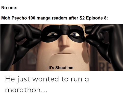 No One Mob Psycho 100 Manga Readers After S2 Episode 8 It's Shoutime