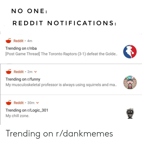NO ONE REDDIT NOTIFICATIONS Reddit 4m Trending on Rnba Post Game