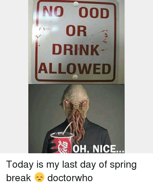 25 best memes about last day of spring break last day