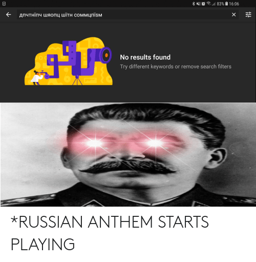Search, Dank Memes, and Russian: No results found  Try different keywords or remove search filters *RUSSIAN ANTHEM STARTS PLAYING