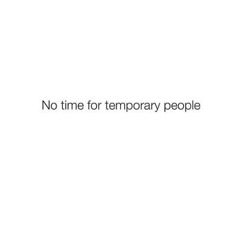 Time, For, and People: No time for temporary people