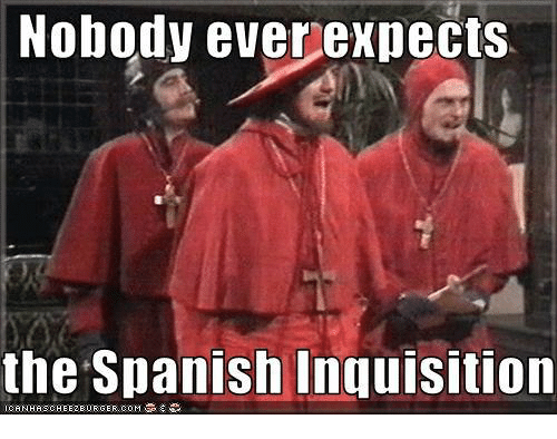 acirc best memes about no one expects the spanish inquisition spanish spanish inquisition and the spanish inquisition nobody everexpects the spanish inquisition