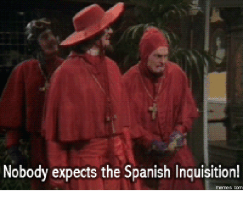 nobody expects the spanish inquisition 16024839 ✅ 25 best memes about nobody expects the spanish inquisition,Spanish Inquisition Meme
