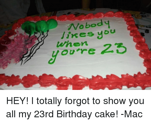 Nobody likes j when 25 ou re hey i totally forgot to show you all birthday cake and blink 182 nobody likes j when 25 ou re hey bookmarktalkfo Image collections