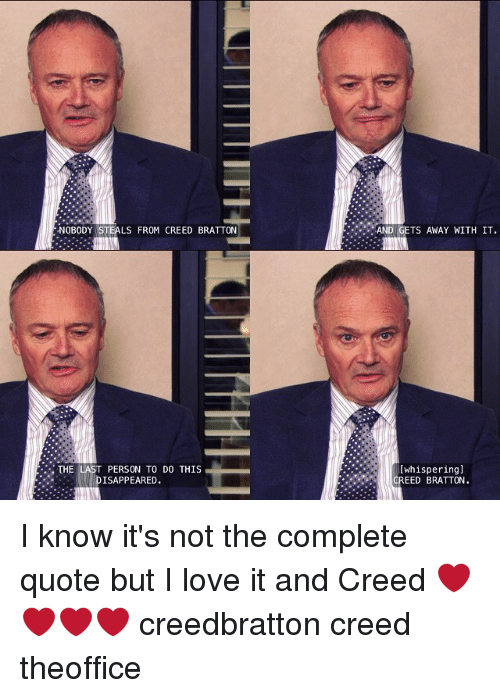 NOBODY STEALS FROM CREED BRATTON THE LAST PERSON TO DO THIS Stunning Creed Quotes