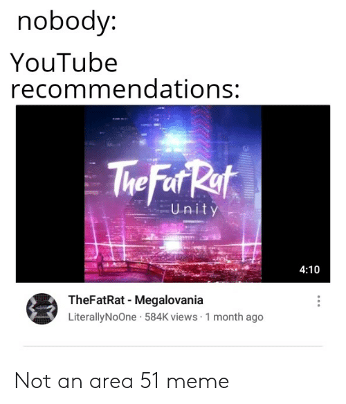 Nobody YouTube Recommendations the Fer Rat Unity 410