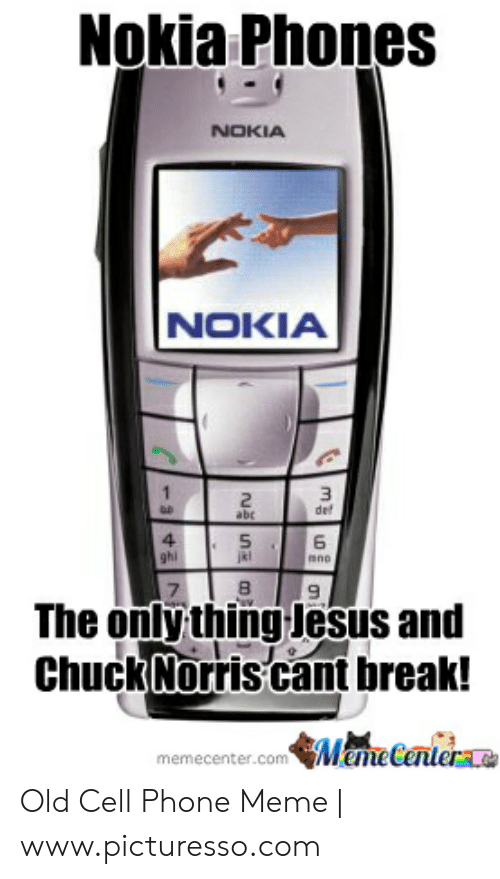 Nokia Phones Nokia Nokia Del 4 6 7 The Only Thing Jesus And Chuck