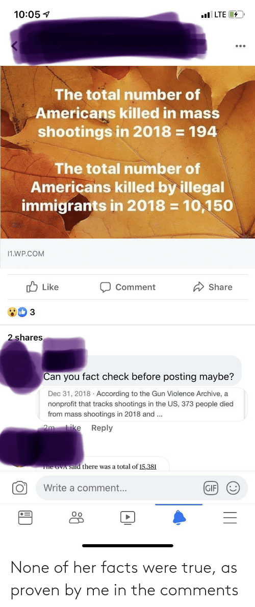 Facts, True, and Her: None of her facts were true, as proven by me in the comments