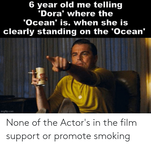 Reddit, Smoking, and Film: None of the Actor's in the film support or promote smoking