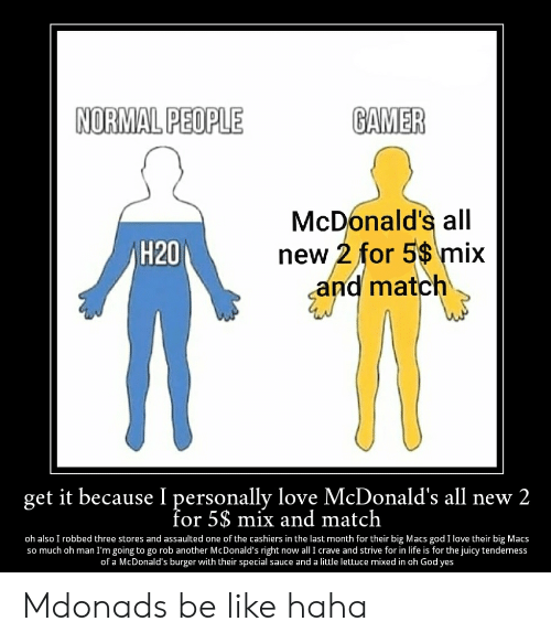 NORMAL PEOPLE GAMER McDonald's All New 2 for 5 Mix Nd Match H20 Get