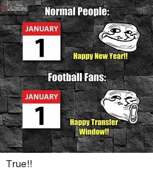 Normal People January Happy New Year Football Fans January Happy