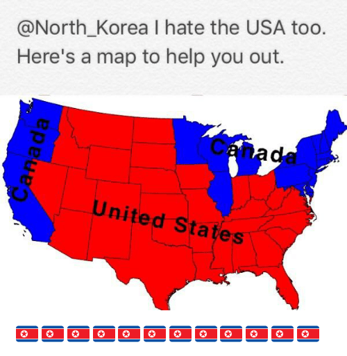 Korea I Hate the USA Too Here\'s a Map to Help You Out United States ...