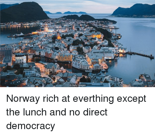 Norway, Democracy, and Rich