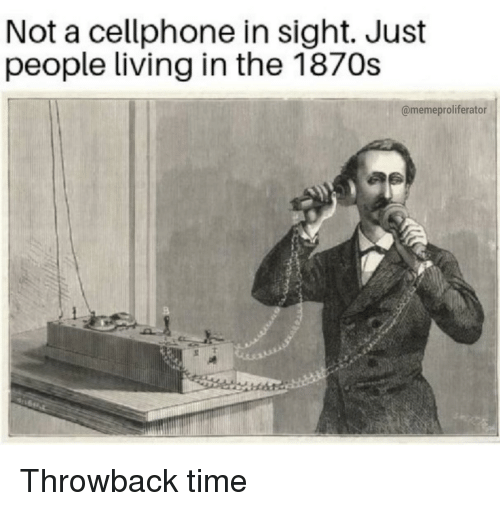 Not a Cellphone in Sight Just People Living in the 1870s L6 | Reddit