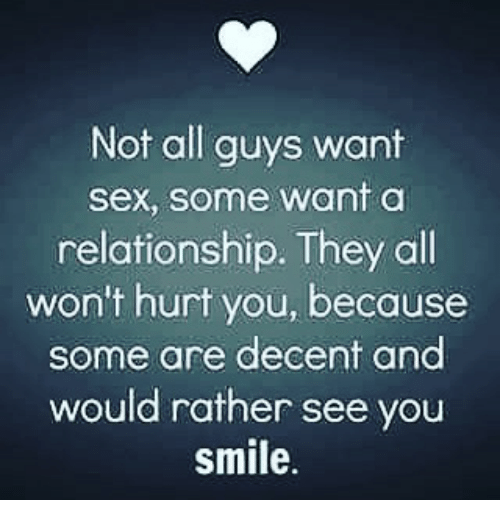 Does he want sex or relationship