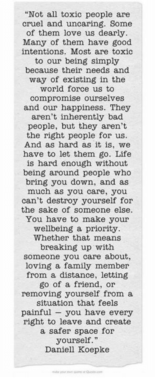 Not All Toxic People Are Cruel and Uncaring Some of Them