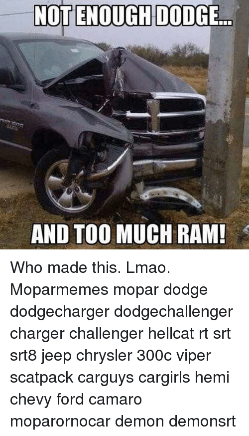 NOT ENOUGH DODGE AND TOO MUCH RAM! Who Made This Lmao ...