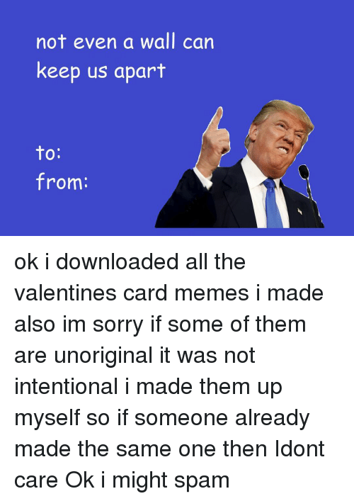 Memes, 🤖, And Valentines Cards: Not Even A Wall Can Keep Us Apart