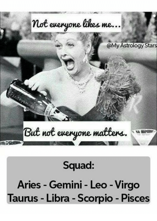 Not Everyone Ekes Me Astrology Stars Matters but Not Squad