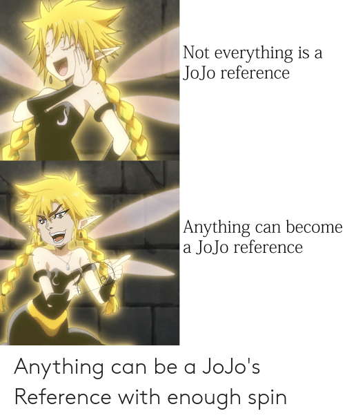 🔥 25+ Best Memes About Everything Is a Jojo Reference