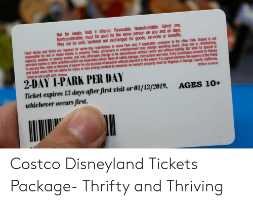 9b3a9a8ae53 Costco, Disney, and Disneyland: Not for resale. Void if altered. RevOcable.  Costco Disneyland Tickets Package- Thrifty and Thriving