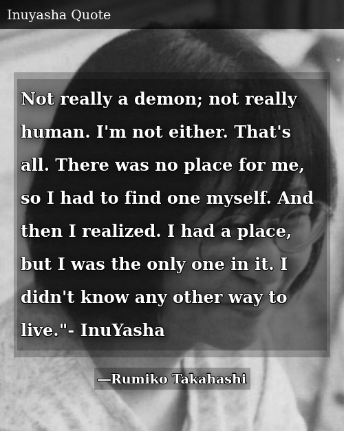Not Really a Demon Not Really Human I'm Not Either That's