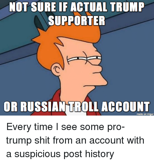 not-sure-if-actual-trump-supporter-or-ru