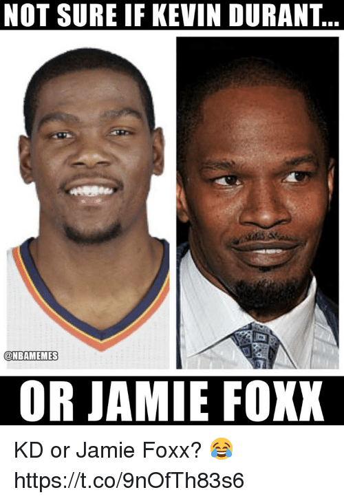 4f66331850ac NOT SURE IF KEVIN DURANT OR JAMIE FOXX KD or Jamie Foxx ...